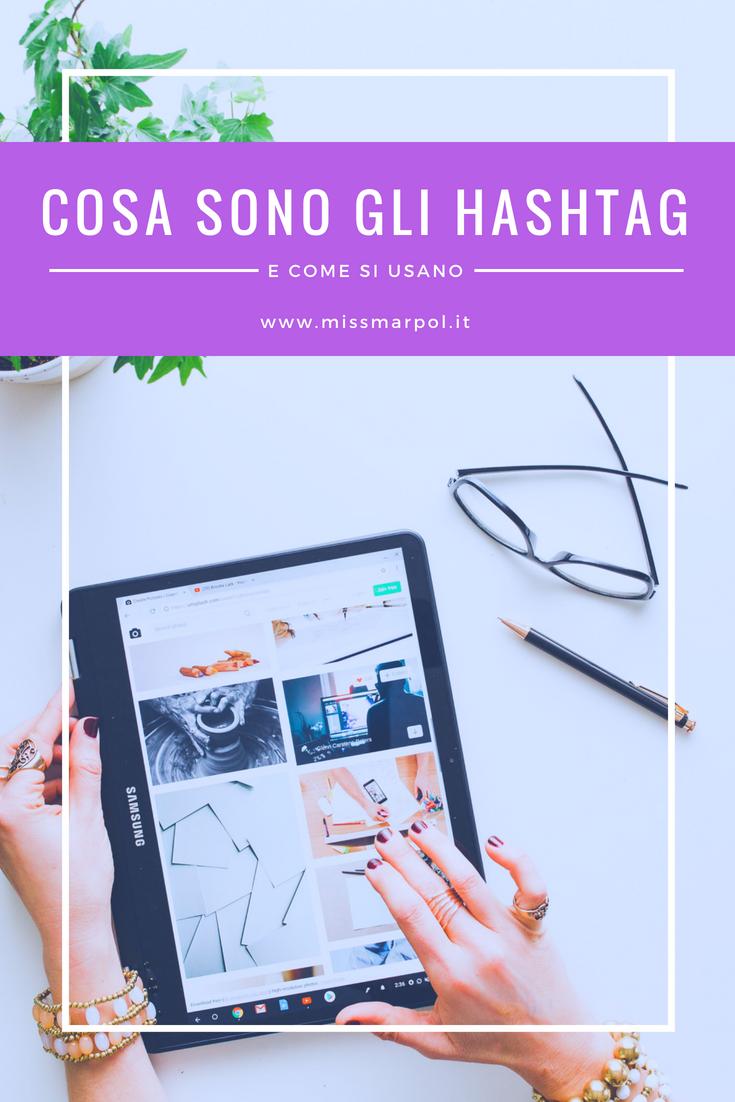 Cosa sono gli hashtag e come si utilizzano? Ti racconto la loro storia per aiutarti a capire come possono sostenere la tua comunicazione online.